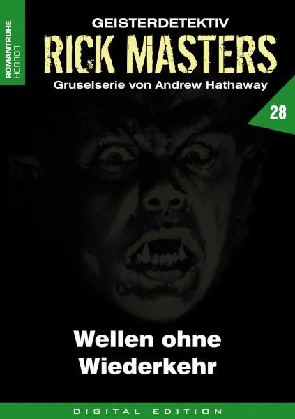 E-Book Rick Masters 28: Wellen ohne Wiederkehr