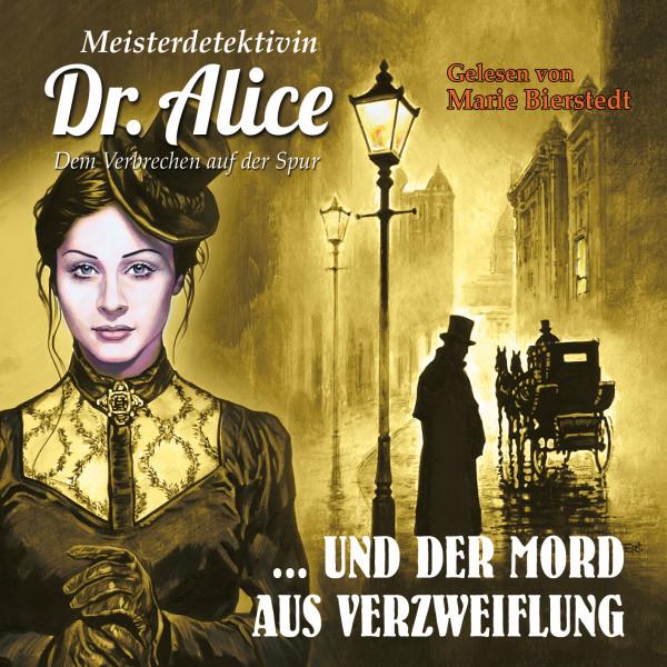 MP3-DOWNLOAD Dr. Alice 04: Der Mord aus Verzweiflung