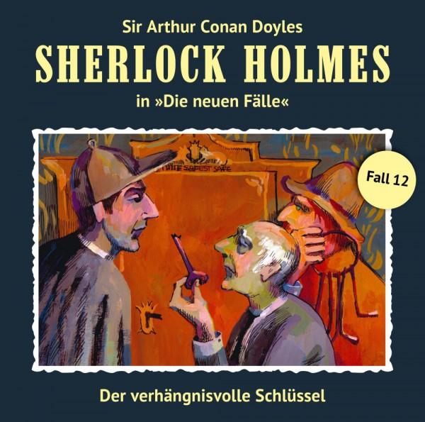 Sherlock Holmes-Neue Fälle CD 12: Der verhängnisvolle Schlüssel