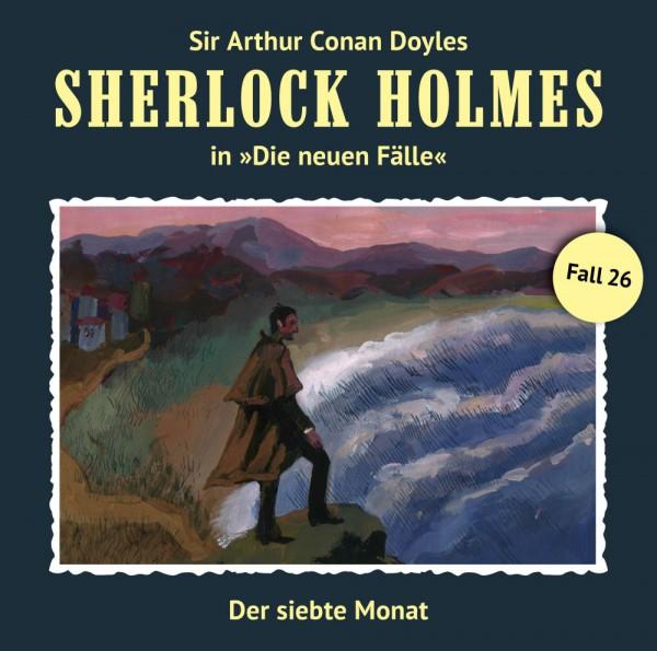 Sherlock Holmes-Neue Fälle CD 26: Der siebte Monat
