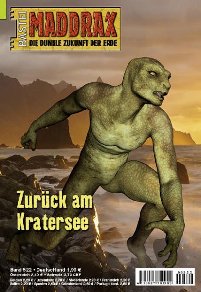 Maddrax 522: Zurück am Kratersee