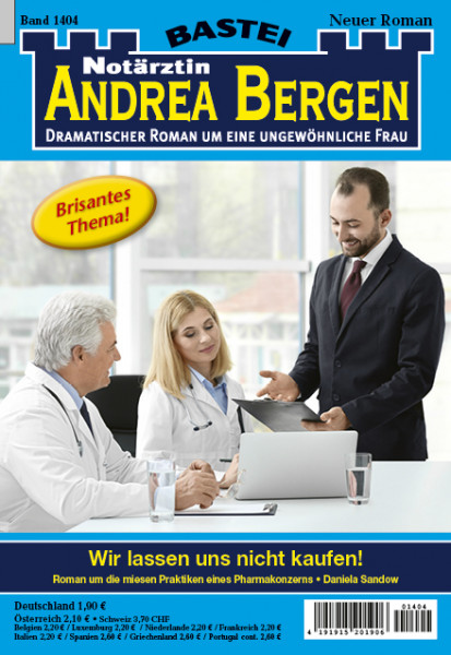 Dr. Andrea Bergen 1404: Wir lassen uns nicht kaufen