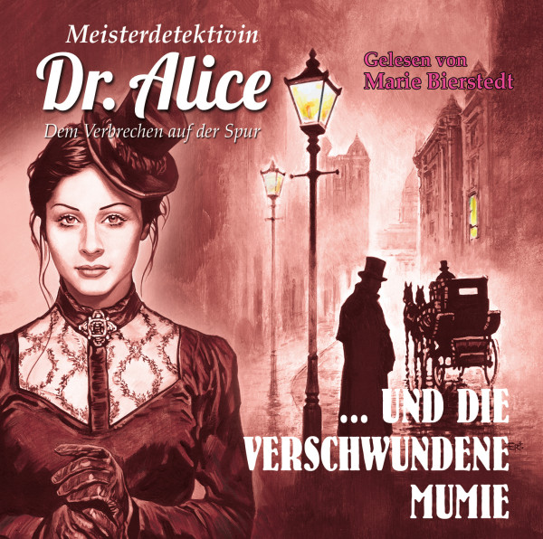 MP3-DOWNLOAD Dr. Alice 03: Die verschwundene Mumie