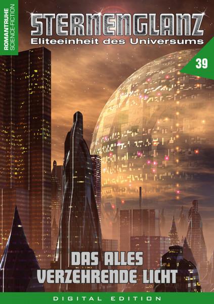 E-Book Sternenglanz 39: Das alles verzehrende Licht