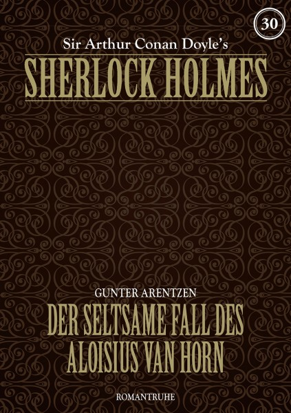 E-Book Sherlock Holmes 30: Der seltsame Fall des Aloisius van Horn