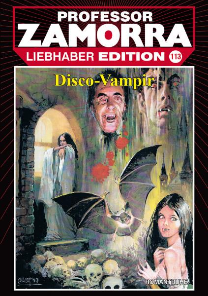 Zamorra Liebhaberedition 113: Disco-Vampir