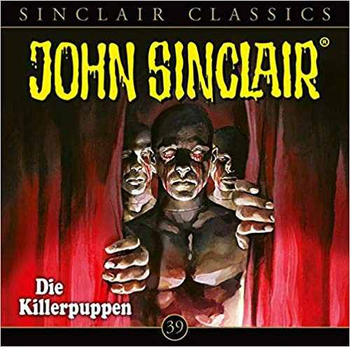 John Sinclair Classics CD 39: Die Killerpuppen