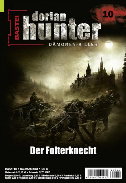 Dorian Hunter 10: Der Folterknecht