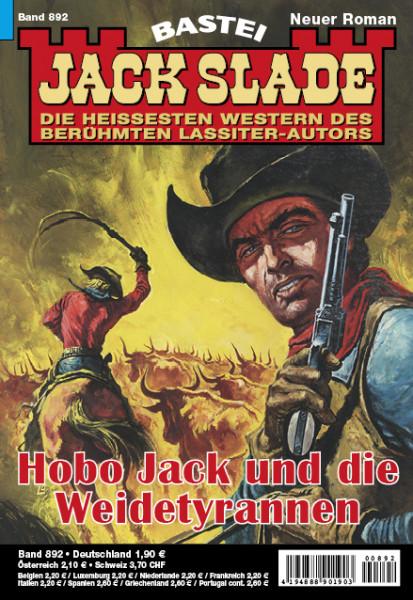 Jack Slade 892: Hobo Jack und die Weidetyrannen