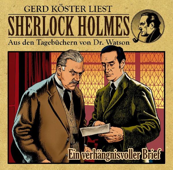 Sherlock Holmes-Aus den Tagebüchern von Dr. Watson - Hörbuch: Ein verhängnisvoller Brief