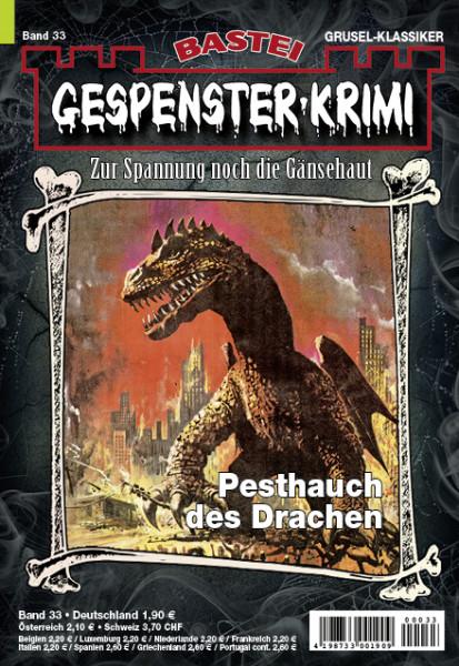 Gespenster-Krimi 33: Pesthauch des Drachen