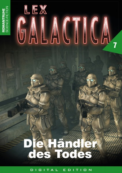 E-Book Lex Galactica 7: Die Händler des Todes