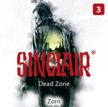 Sinclair - Dead Zone 3: Zorn