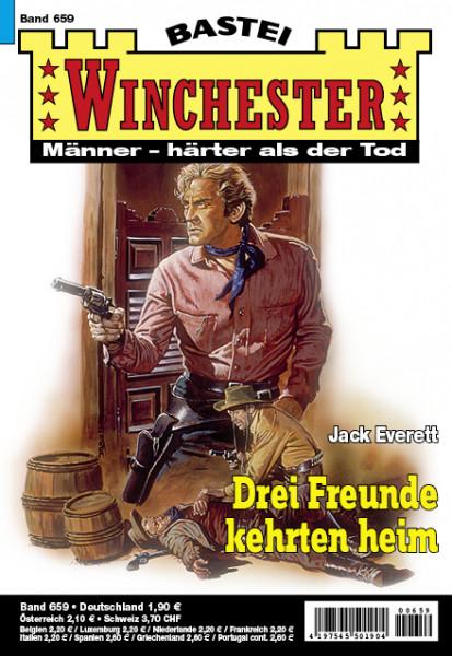 Winchester 659: Drei Freunde kehrten heim