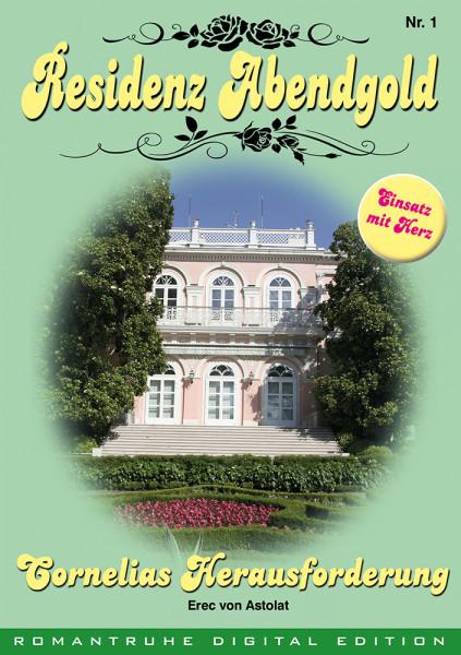 E-Book Residenz Abendgold 1: Corneliasa Herausforderung