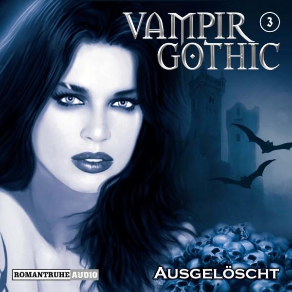 MP3-DOWNLOAD Vampir Gothic Hörspiel 3: Ausgelöscht