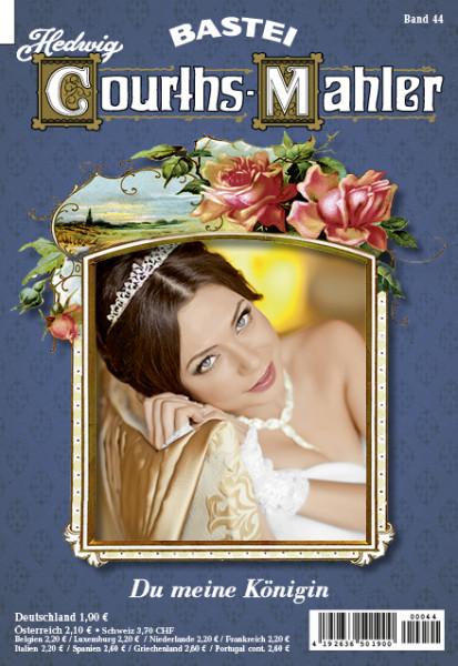 Hedwig Courths-Mahler 044: Du meine Königin