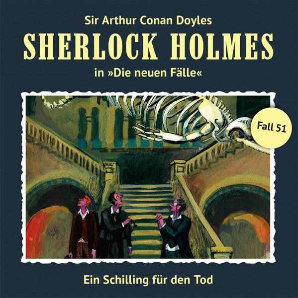 Sherlock Holmes-Neue Fälle CD 51: Ein Schilling für den Tod