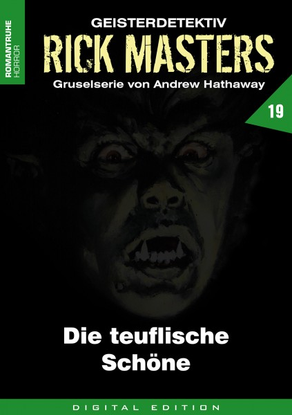 E-Book Rick Masters 19: Die teuflische Schöne