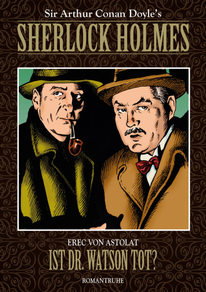 Sherlock Holmes - Die Neuen Fälle - Buch 15: Ist Dr. Watson tot?