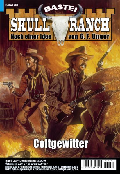 Skull-Ranch 33: Coltgewitter