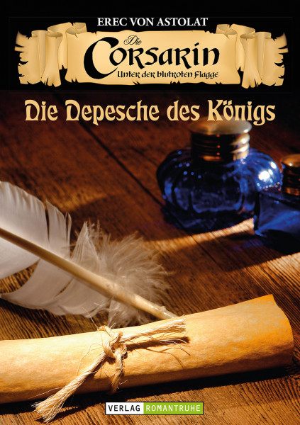 Die Corsarin 2: Die Depesche des Königs
