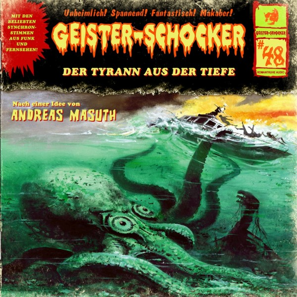Geister-Schocker CD 48: Der Tyrann aus der Tiefe