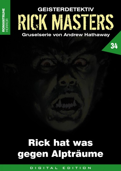 E-Book Rick Masters 34: Rick hat was gegen Alpträume
