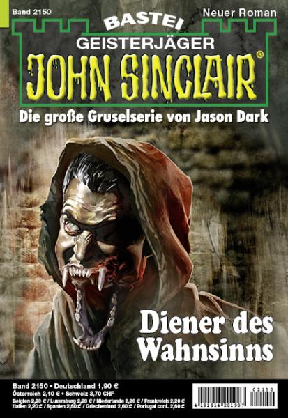 John Sinclair 2150: Diener des Wahnsinns