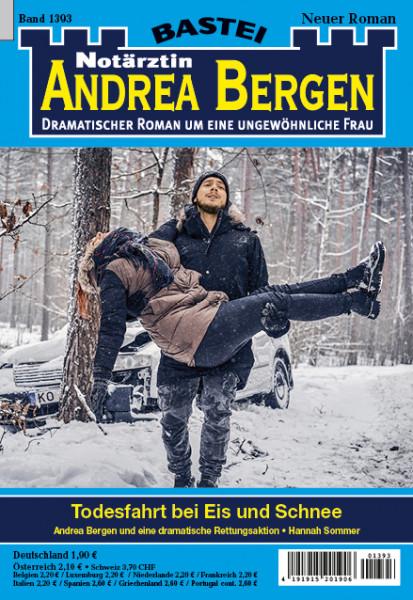 Dr. Andrea Bergen 1393: Todesfahrt bei Eis und Schnee