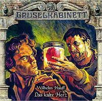 Gruselkabinett CD 159: Das kalte Herz