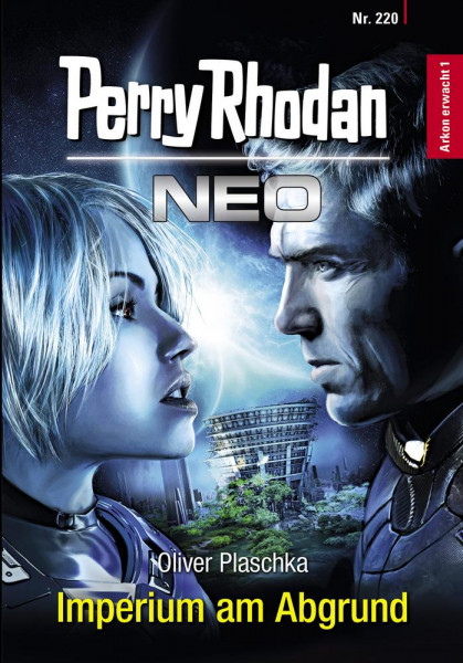 Perry Rhodan Neo 220: Imperium am Abgrund