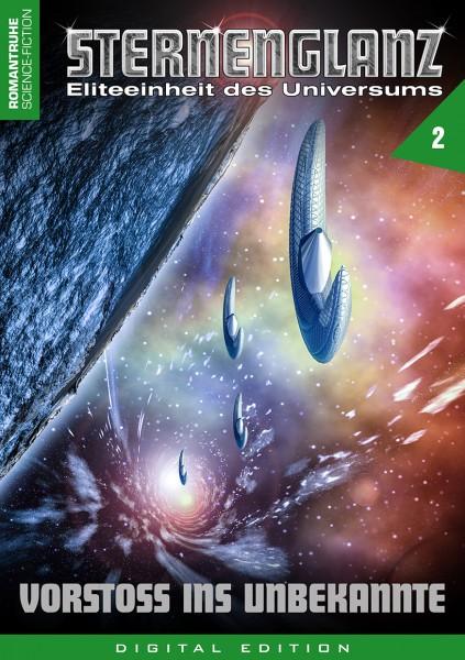 E-Book Sternenglanz 02: Vorstoß ins Unbekannte