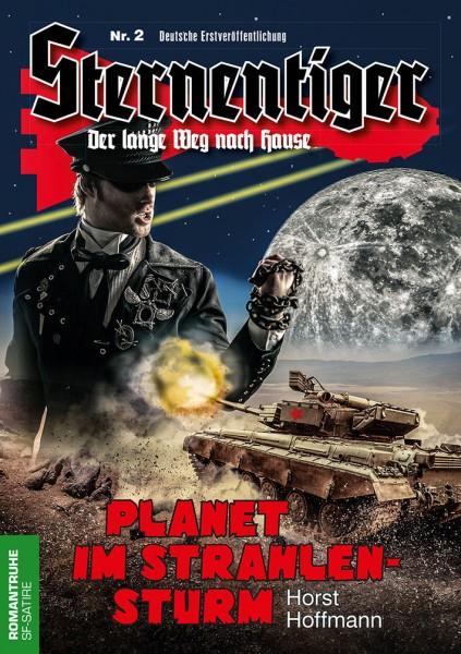 E-Book Sternentiger 02: Planet im Strahlensturm