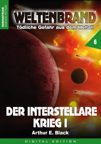 E-Book Weltenbrand 6: Der Interstellare Krieg