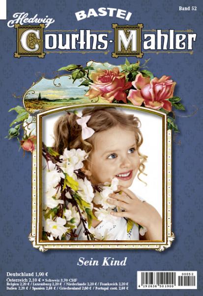 Hedwig Courths-Mahler 052: Sein Kind