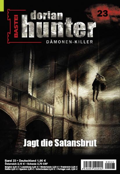 Dorian Hunter 23: Jagt die Satansbrut