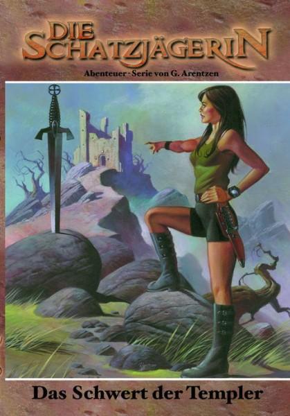 E-Book Die Schatzjägerin 02: Das Schwert der Templer