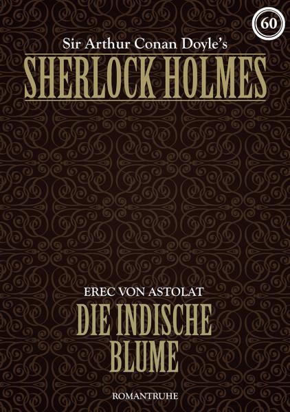 E-Book Sherlock Holmes 60: Die indische Blume