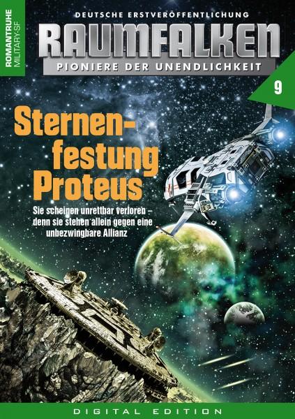 E-Book Raumfalken 09: Sternenfestung Proteus