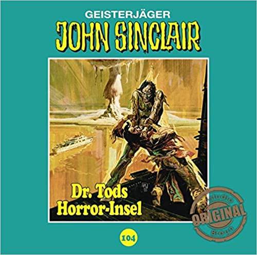 John Sinclair Tonstudio-Braun CD 104: Dr. Tods Horror-Insel
