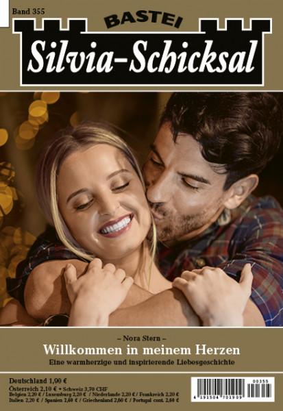 Silvia-Schicksal 355: Willkommen in meinem Herzen