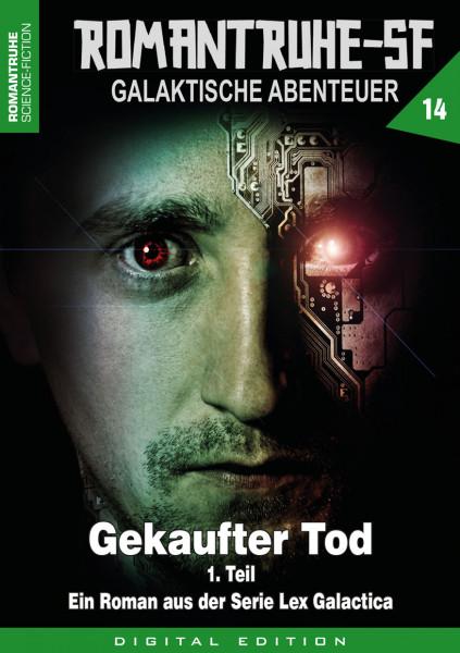 E-Book Romantruhe-SF 14: Gekaufter Tod (1. Teil)