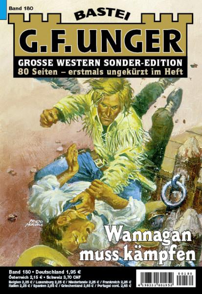 G. F. Unger-Sonder-Edition 180: Wannagan muss kämpfen