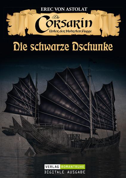 E-Book Die Corsarin 04: Die schwarze Dschunke