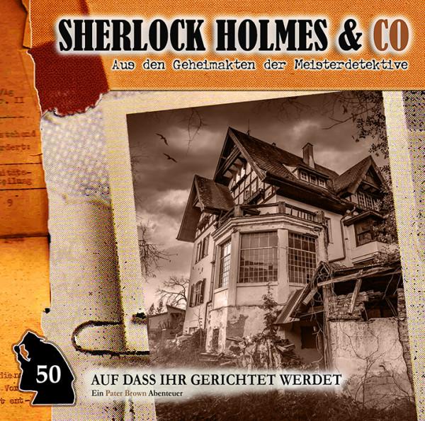 Sherlock Holmes und Co. CD 50: Auf dass ihr gerichtet werdet
