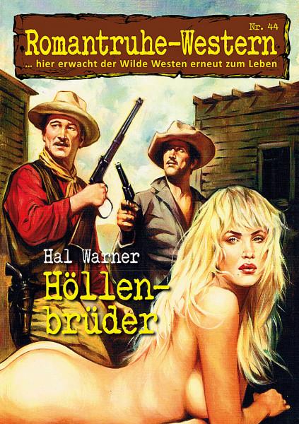 Romantruhe Western 44: Höllenbruder