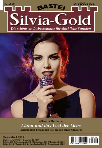 Silvia-Gold 99: Alana und das Lied der Liebe