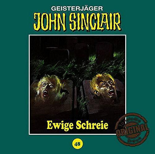 John Sinclair Tonstudio-Braun CD 48: Ewige Schreie