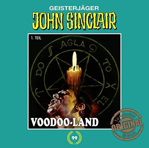 John Sinclair Tonstudio-Braun CD 99: Voodoo-Land (Teil 1/2)